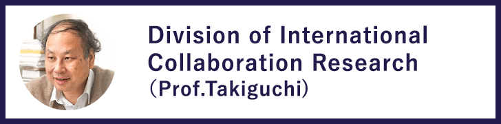 Division of International Collaboration Research(Prof.Takeguchi)