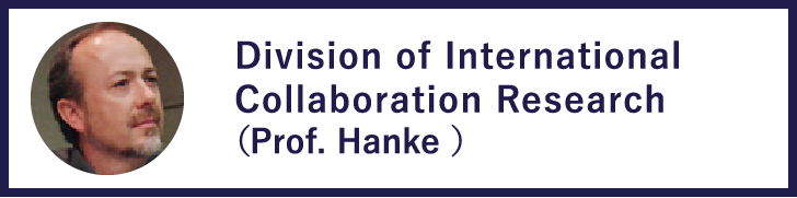 Division of International Collaboration Research(Prof.Tomas Hanke)